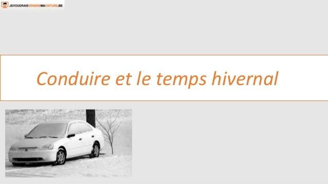 Conduire et le temps hivernal