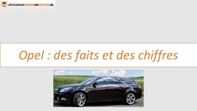 Opel : des faits et des chiffres