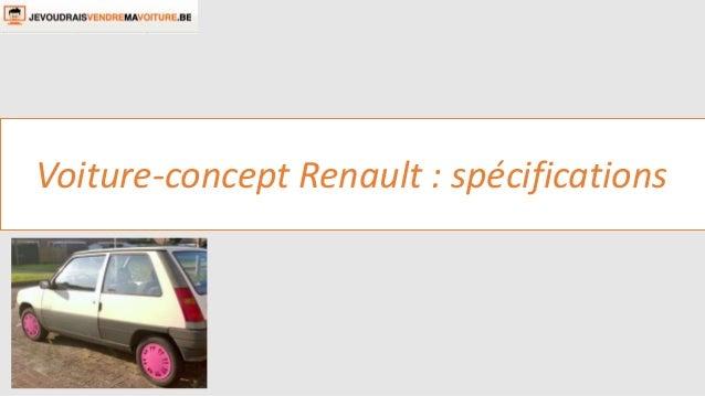 Voiture-concept Renault : spécifications