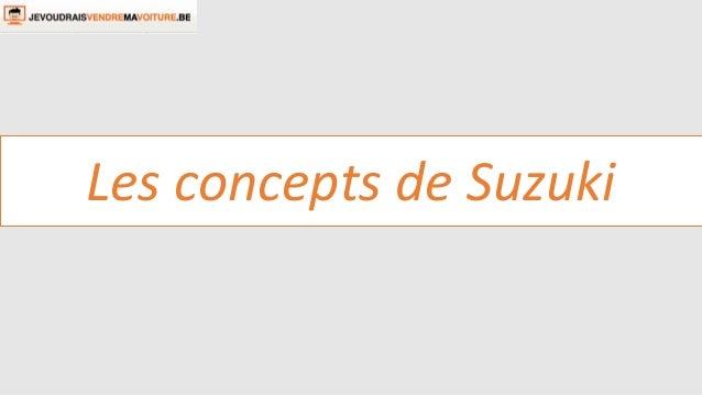Les concepts de Suzuki