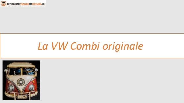 La VW Combi originale