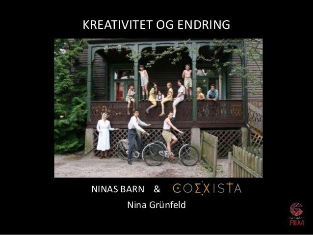 test NINAS BARN & Nina Grünfeld KREATIVITET OG ENDRING