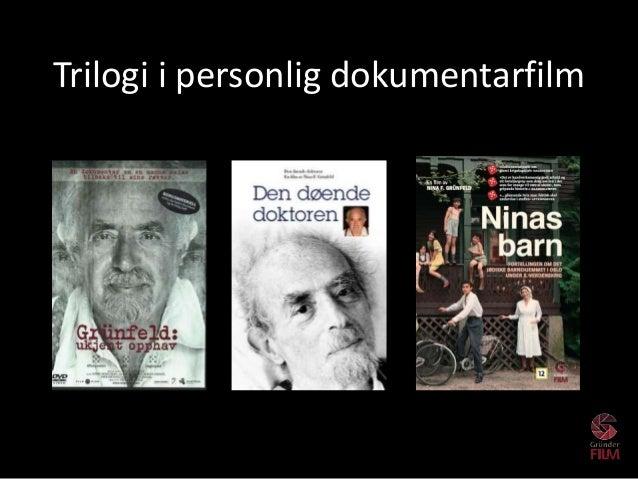 Trilogi i personlig dokumentarfilm