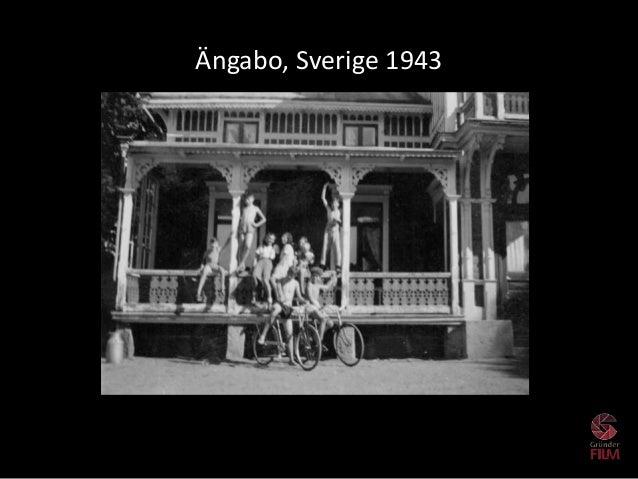 Ängabo, Sverige 1943