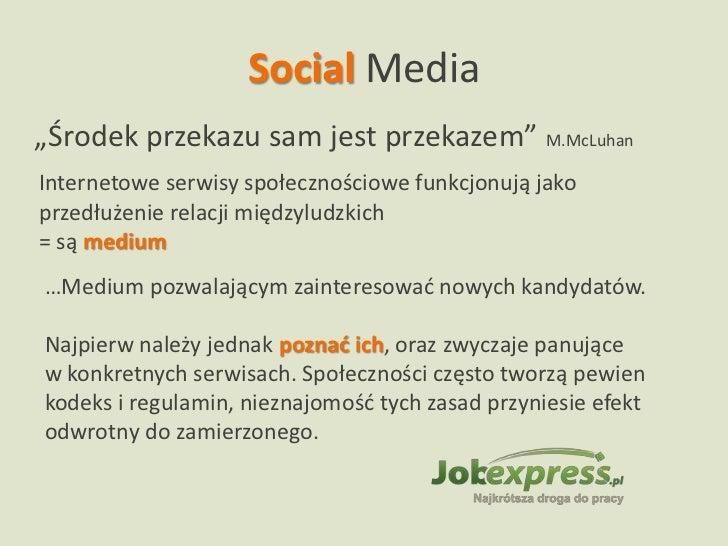 E-rekrutacja 2.0, czyli jak wykorzystać social media w rekrutacji pracowników Slide 3