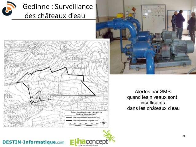 9  Gedinne : Surveillance  des châteaux d'eau  Alertes par SMS  quand les niveaux sont  insuffisants  dans les châteaux d'...