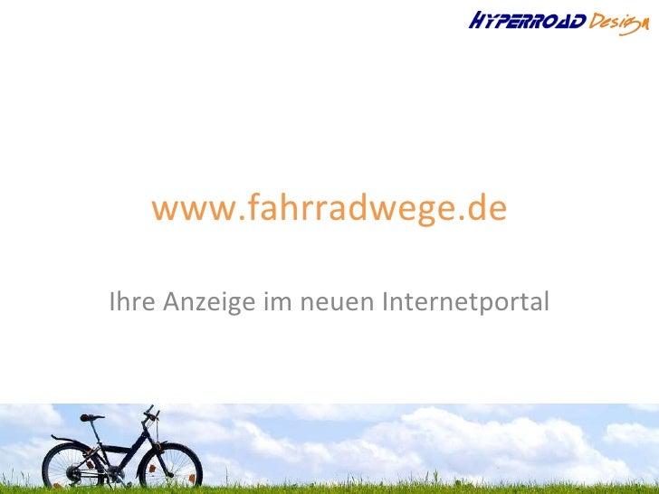 www.fahrradwege.de Ihre Anzeige im neuen Internetportal