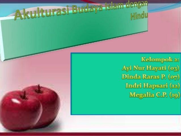 Akulturasi Budaya Islam Dengan Hindu