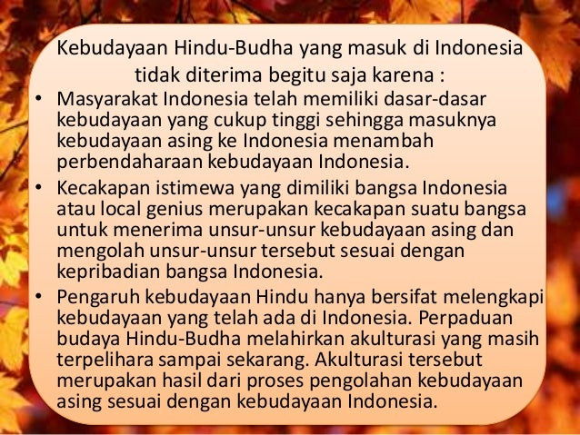 Akulturasi Kebudayaan Asli Hindhu Buddha Dan Islam Di Indonesia