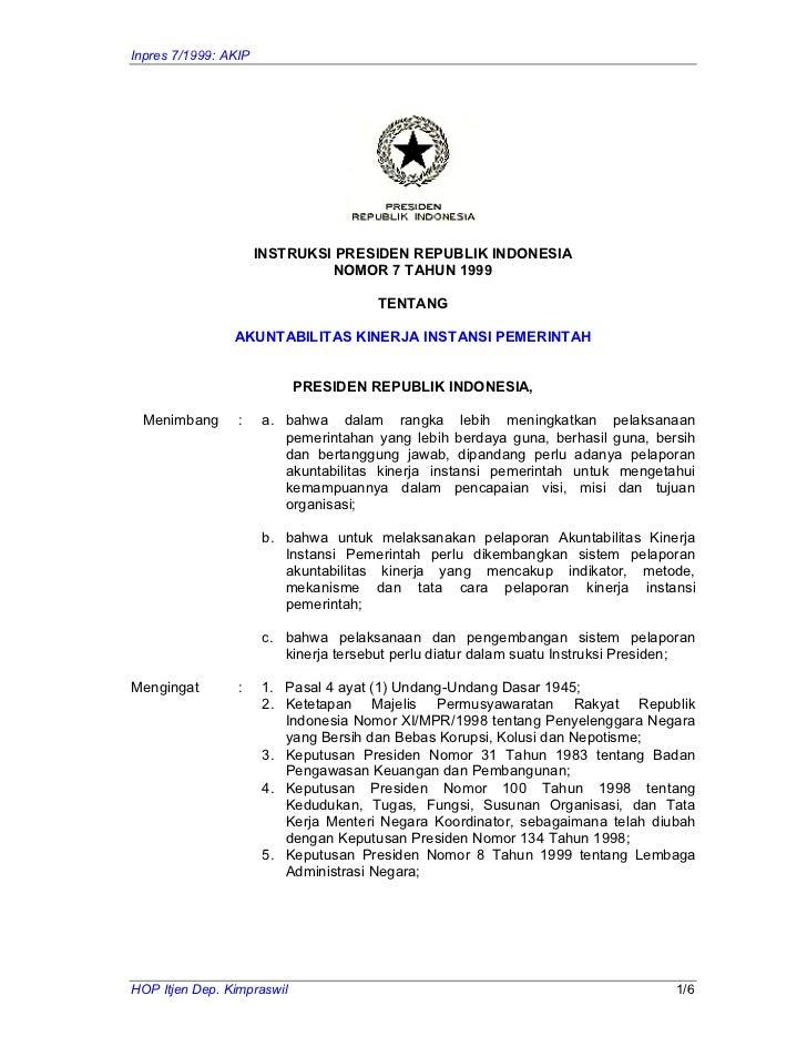 Inpres 7/1999: AKIP                      INSTRUKSI PRESIDEN REPUBLIK INDONESIA                               NOMOR 7 TAHUN...