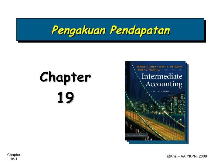 Pengakuan Pendapatan          Chapter            19Chapter                       @Kris – AA YKPN, 2009 18-1