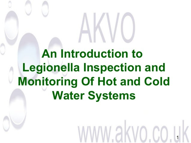 An Introduction to Legionella Inspection and Monitoring Of Hot and Cold Water Systems  1