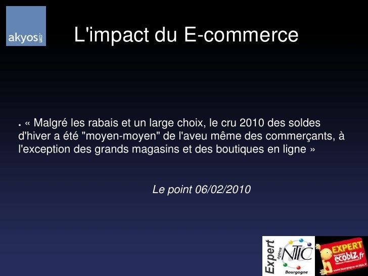 """L'impact du E-commerce<br /> «Malgré les rabais et un large choix, le cru 2010 des soldes d'hiver a été """"moyen-moyen"""" de..."""