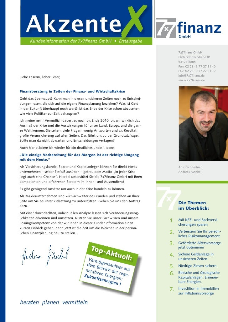 Akzente        Kundeninformation der 7x7finanz GmbH • Erstausgabe                                                         ...