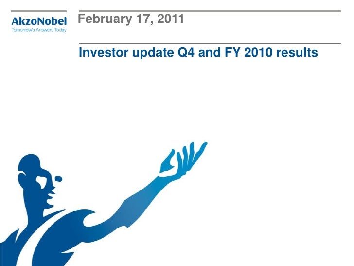 February 17, 2011Investor update Q4 and FY 2010 results