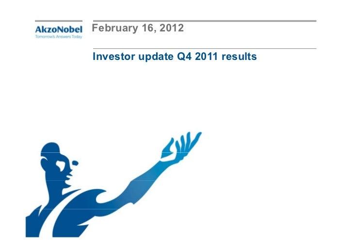 February 16, 2012Investor update Q4 2011 results