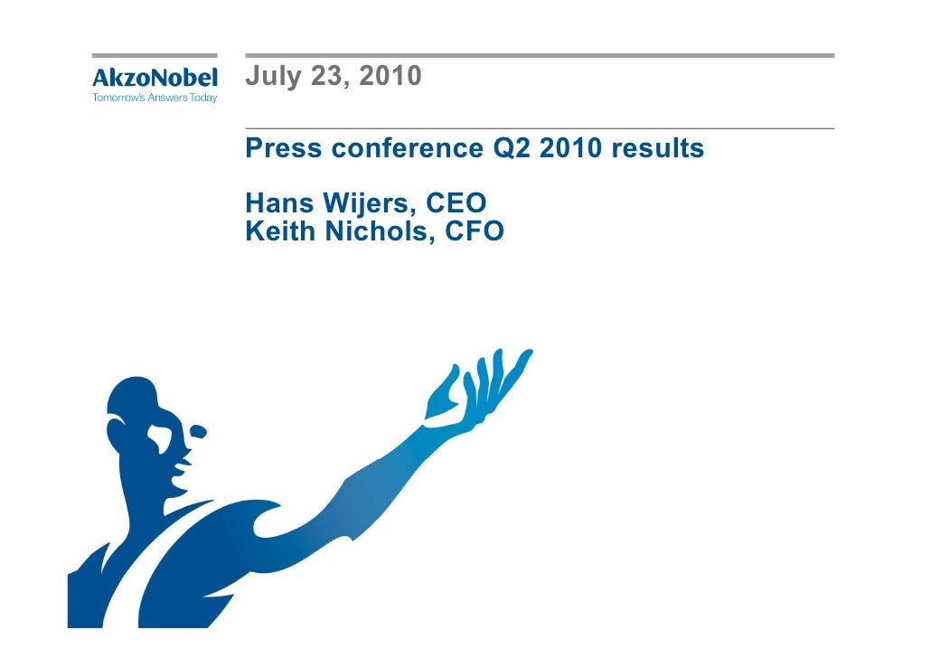 Akzo nobel press conference presentation q2 2010