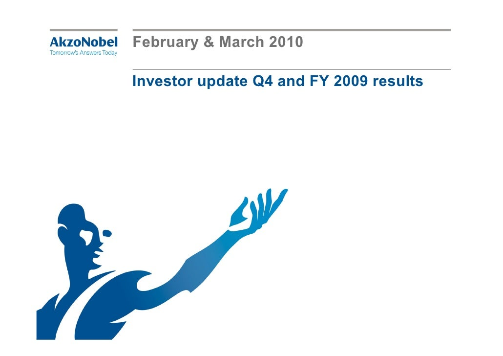 February & March 2010  Investor update Q4 and FY 2009 results