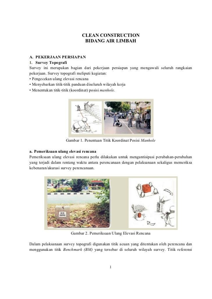 CLEAN CONSTRUCTION                              BIDANG AIR LIMBAHA. PEKERJAAN PERSIAPAN1. Survey TopografiSurvey ini merup...