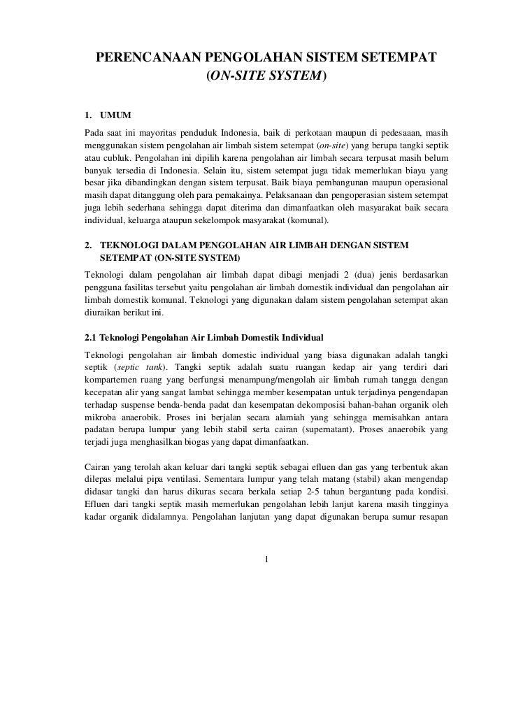 PERENCANAAN PENGOLAHAN SISTEM SETEMPAT              (ON-SITE SYSTEM)1. UMUMPada saat ini mayoritas penduduk Indonesia, bai...