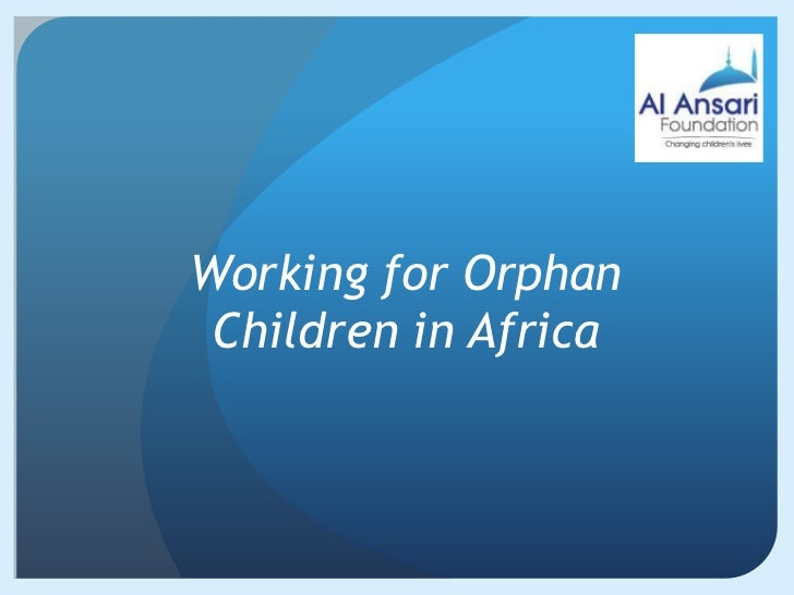 Working for Orphan Children in Africa