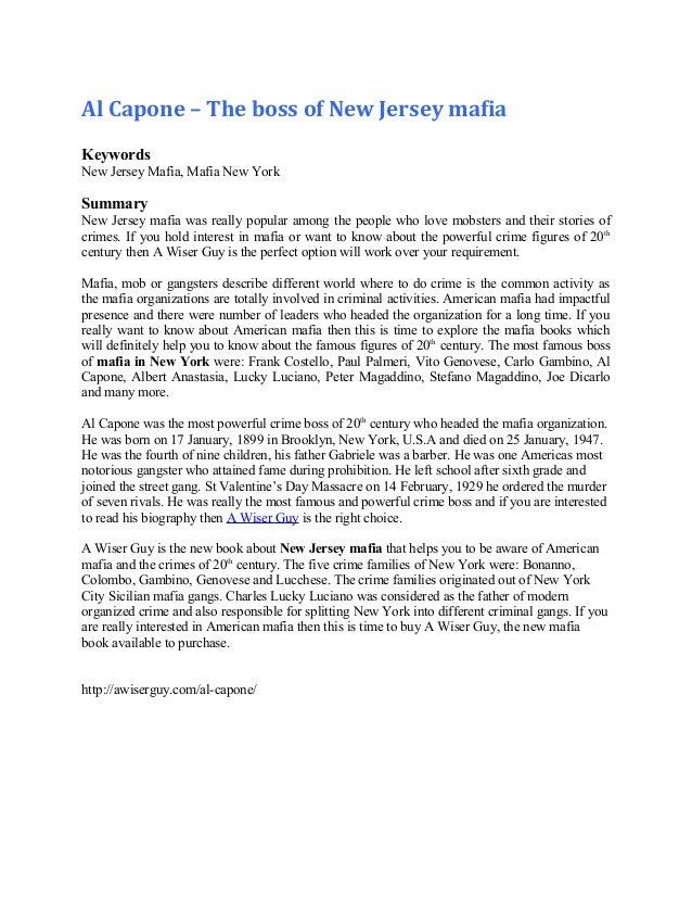 Al Capone – The boss of New Jersey mafia Keywords New Jersey Mafia, Mafia New York Summary New Jersey mafia was really pop...