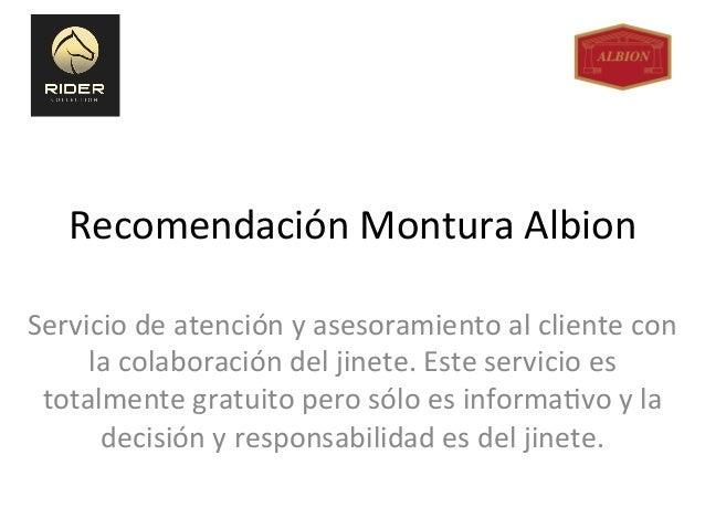 Recomendación  Montura  Albion   Servicio  de  atención  y  asesoramiento  al  cliente  con   la  ...
