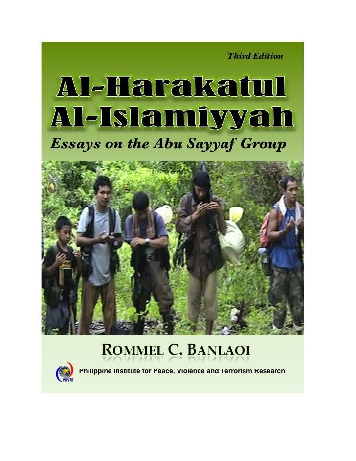 AL-HARAKATUL AL-ISLAMIYYAH                       Essays on the               Abu Sayyaf Group                          Thi...