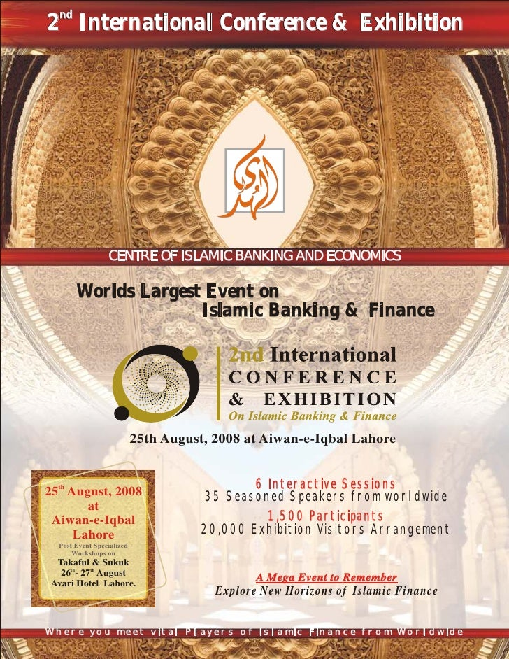 nd 2 International Conference & Exhibition                      CENTRE OF ISLAMIC BANKING AND ECONOMICS         Worlds Lar...