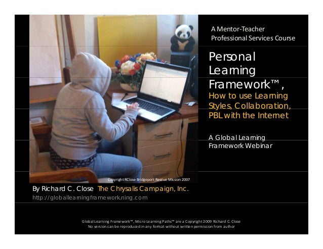 A Mentor‐Teacher  Professional Services Course Personal Learning Framework™, How to use Learning Styles, Collaboration,y ,...