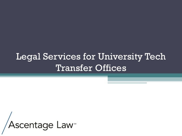 Legal Services for University Tech Transfer Offices