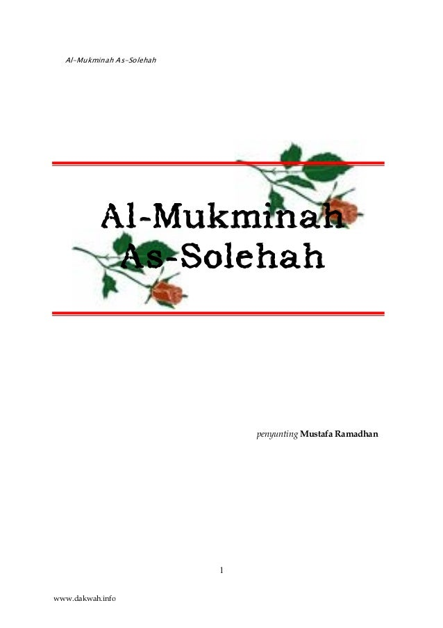 Al-Mukminah As-Solehah 1 Al-Mukminah As-Solehah penyunting Mustafa Ramadhan www.dakwah.info