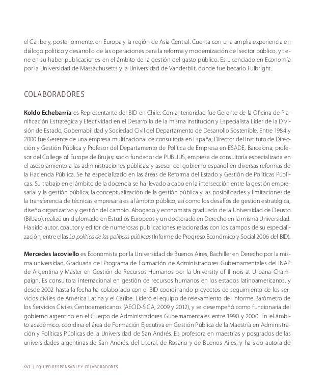 civil del gobierno central en cada país con respecto a los puntos de referencia identificados en la Carta  Iberoamericana....