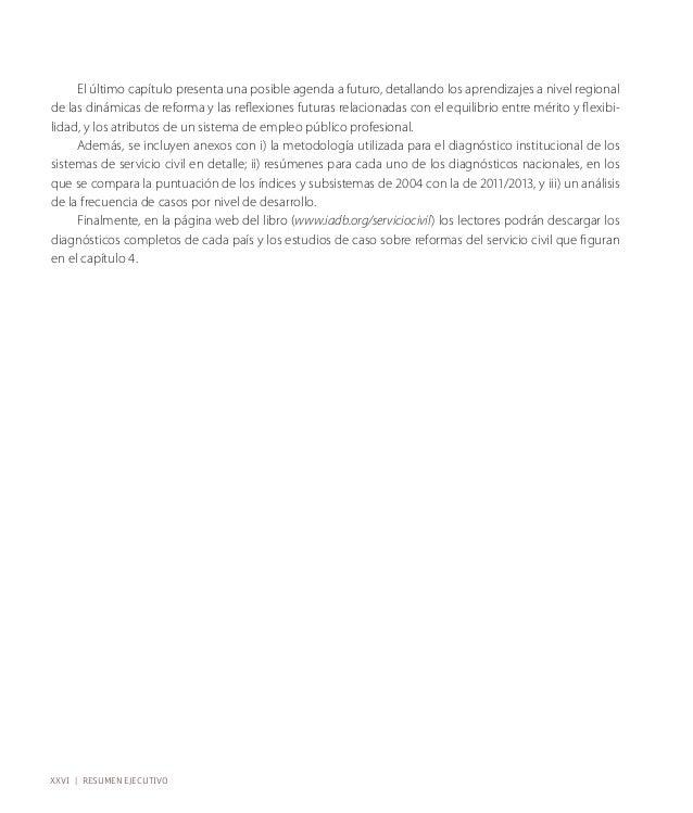 La unidad de análisis de este informe es el empleo público en el gobierno central, aunque su enfoque  principal, en lo rel...