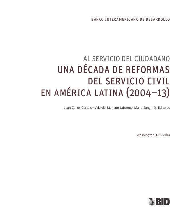 Catalogación en la fuente proporcionada por la  Biblioteca Felipe Herrera del  Banco Interamericano de Desarrollo  Al serv...