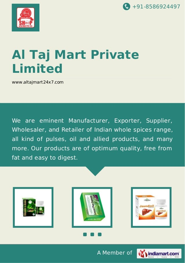 +91-8586924497 A Member of Al Taj Mart Private Limited www.altajmart24x7.com We are eminent Manufacturer, Exporter, Suppli...