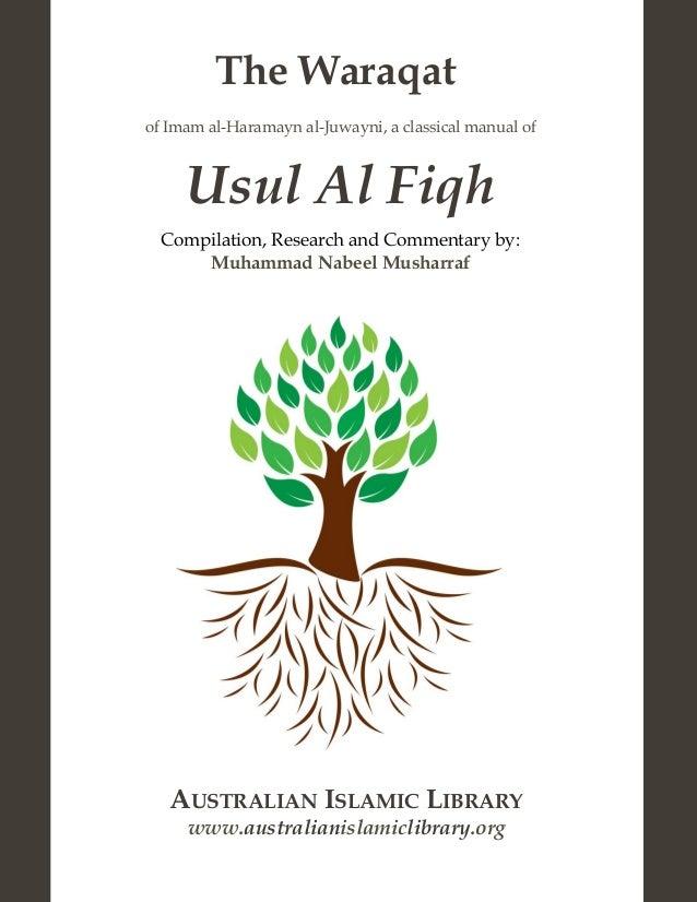 The Waraqat of Imam al-Haramayn al-Juwayni, a classical manual of Usul Al Fiqh Compilation, Research and Commentary by: Mu...