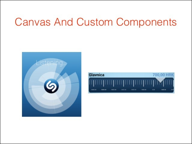 Canvas And Custom Components