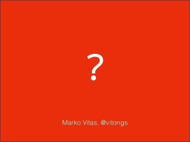 ? Marko Vitas, @vitongs