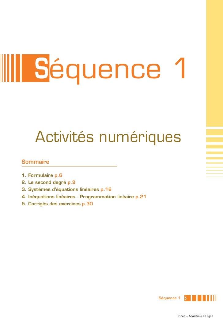 Séquence 1     Activités numériquesSommaire1. Formulaire p.62. Le second degré p.93. Systèmes d'équations linéaires p.164....
