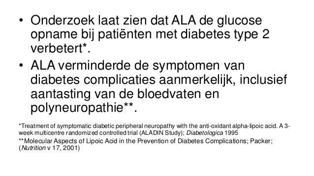 Alpha Liponzuur bij Diabetes type 2 - Alfa liponzuur (ALA) verhoogt de insuline gevoeligheid en zorgt voor vermindering van neuropathie Slide 3