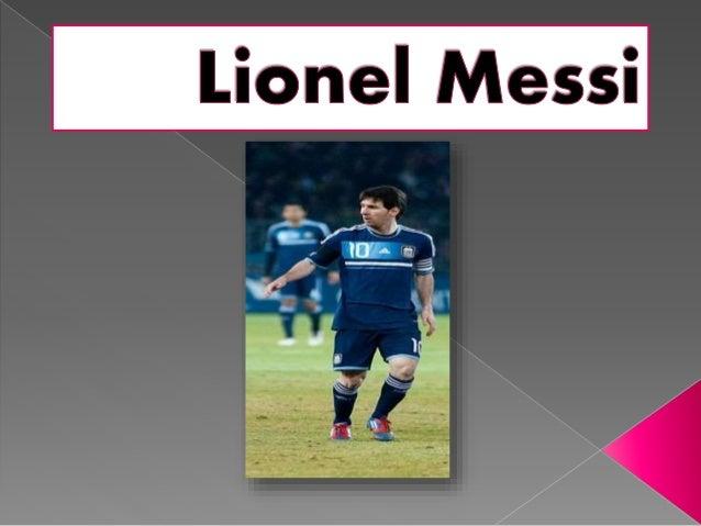  Su verdadero nombre es Lionel Andrés Messi Cuccittini .Nació en Rosario, Provincia de Santa Fe, Argentina, 24 de junio d...
