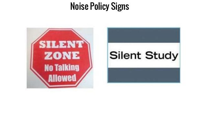 Noise Policy Signs