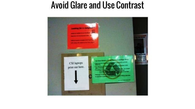 Avoid Glare and Use Contrast