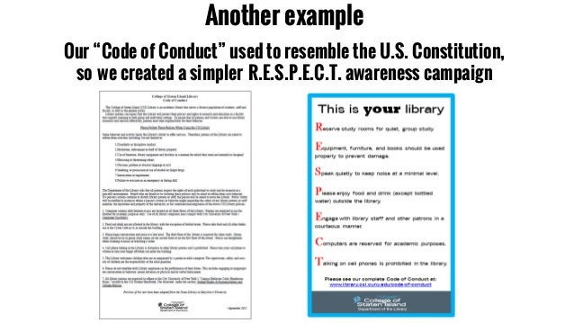 """Another example Our """"Code of Conduct"""" used to resemble the U.S. Constitution, so we created a simpler R.E.S.P.E.C.T. aware..."""