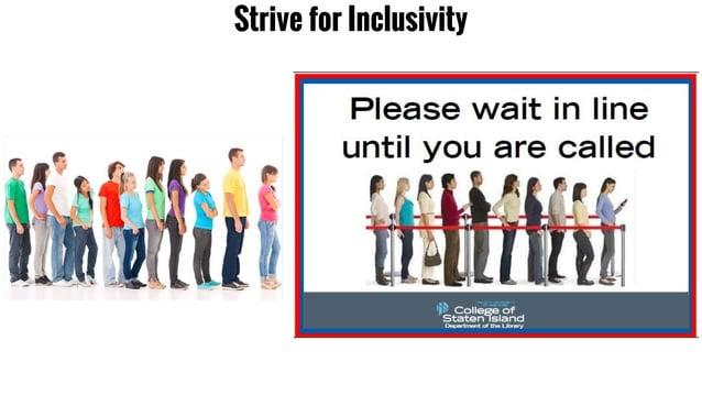 Strive for Inclusivity
