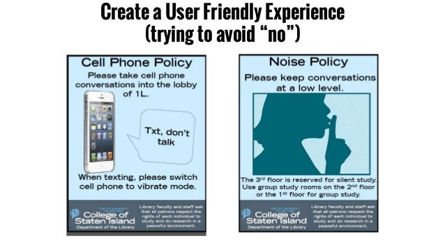 """Create a User Friendly Experience (trying to avoid """"no"""")"""