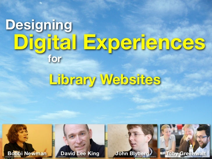 Designing         Digital Experiences                  for                   Library Websites       Bobbi Newman mlibraria...