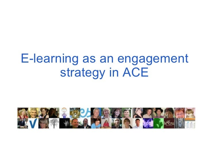 E-learning as an engagement strategy in ACE