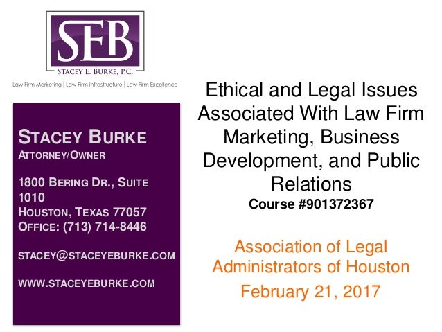 Ethical and Legal Issues Associated With Law Firm Marketing, Business Development, and Public Relations Course #901372367 ...